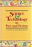 Science and Technology in Fact and Fiction, DayAnn M. Kennedy and Stella S. Spangler, 0835227081