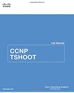 CCNP TSHOOT Lab Manual (Lab Companion)