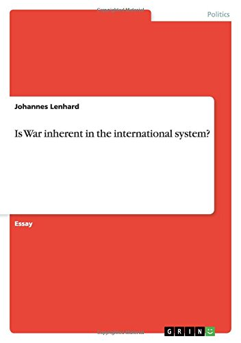 Is War inherent in the international system? PDF