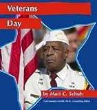 Veterans Day, Mari C. Schuh and Mari Schuh, 0736816550