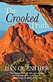 The Crooked Truth, Dan Guenther, 1933704055