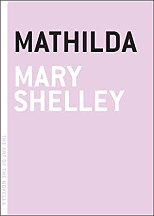 Mathilda (The Art of the Novella) (English Edition)