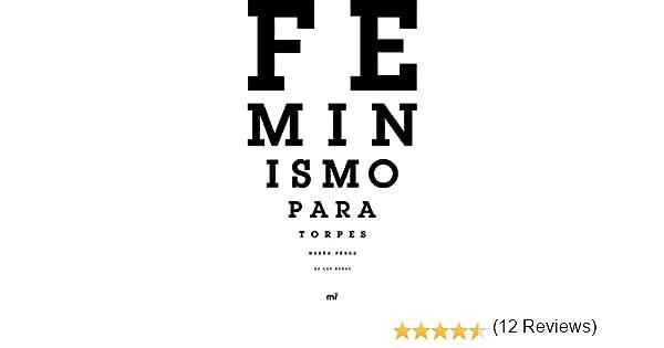Feminismo para torpes eBook: Pérez de las Heras, Nerea: Amazon.es ...