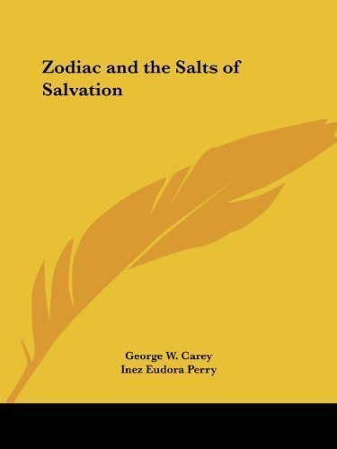 Zodiac Salt (Zodiac and the Salts of Salvation by George W. Carey (Jan 1 2003))