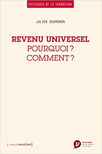 Amazon Fr Revenu Universel Pourquoi Comment Julien