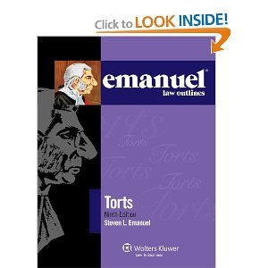 Emanuel Law Outlines: Torts, 9th Edition (Emanual Law Outlines) 9th (nineth) edition ebook