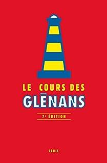 Le cours des Glénans : extraits, Glénans