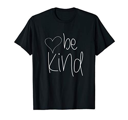 Be Kind Tee Cute Heart Graphic Family Inspirational Shirt T-Shirt