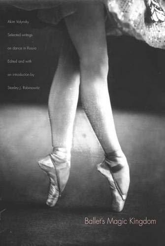 Ballet's Magic Kingdom: Selected Writings on Dance in Russia, 1911-1925 (Female Feet Model)