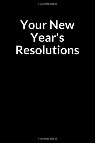 Your New Year's Resolutions: A Prostate Cancer Treatment Overcomer and Survivor Prompt Lined Writing Journal Notebook