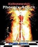 Koltanowski-Phoenix Attack-the Future of the C3-Colle, David I. Rudel, 188871056X