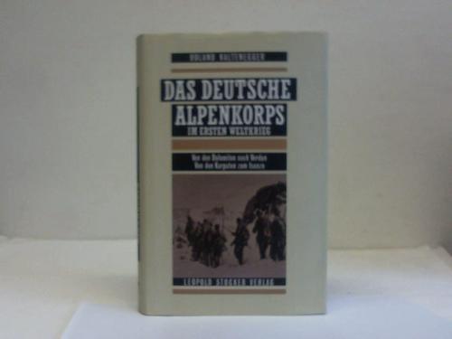 Das Deutsche Alpenkorps im 1. Weltkrieg