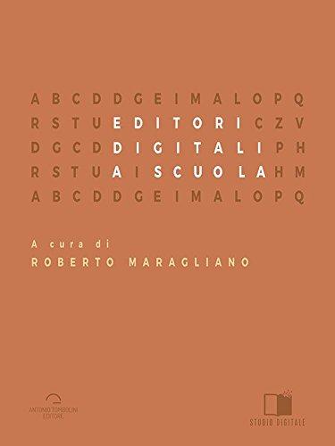 Editori Digitali A Scuola (Studio Digitale) (Italian Edition)