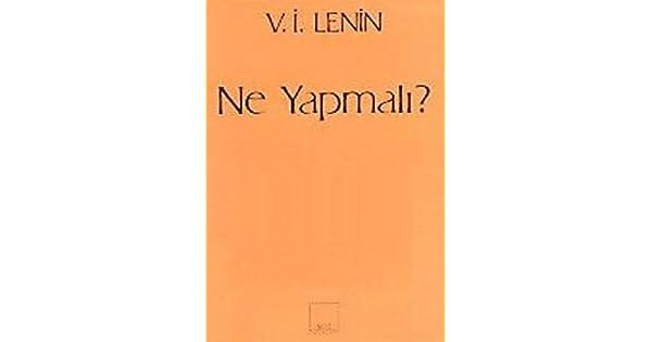 Ne Yapmali Vladimir Ilyiç Lenin Amazoncomtr