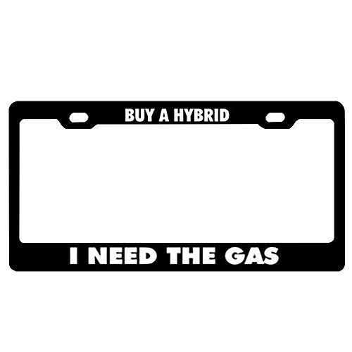 (GqutiyulUCOOL Black License Plate Frame, Patriotic Aluminum Metal License Plate Frame for Standard Size US Car (Buy A Hybrid I Need The Gas))