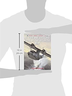 US Navy PBY Catalina Units of the Atlantic War (Combat Aircraft)