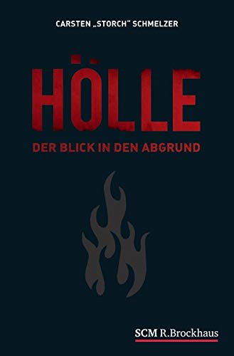 Hölle: Der Blick in den Abgrund