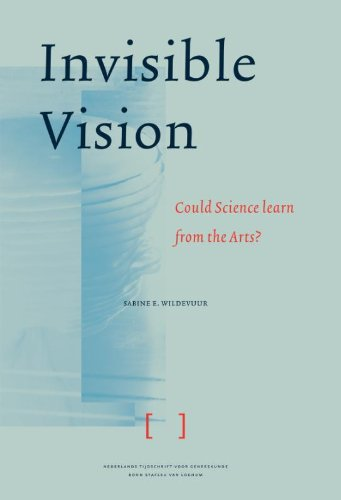 Read Online Invisible Vision: Could Science Learn From the Arts pdf