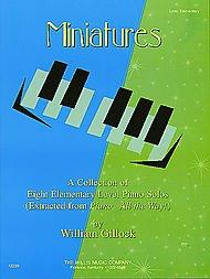 Willis Music Miniatures (Later Elem Level) Willis Series by William Gillock