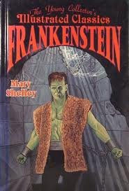 Frankenstein: The Young Collector's Illustrated Classics/Ages 8-12 1561563099 Book Cover