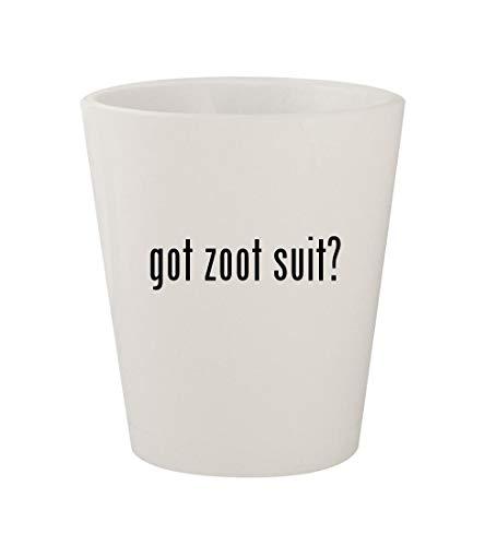 got zoot suit? - Ceramic White 1.5oz Shot Glass ()