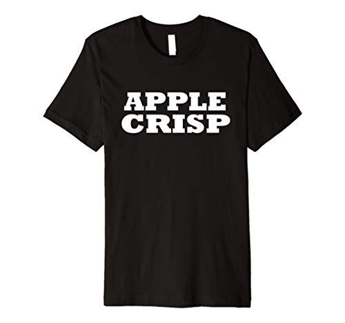 Apple Crisp Food Halloween Last Minute Costume Party T Shirt Premium -