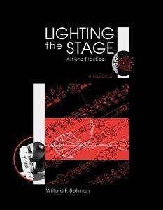 Download Lighting the Stage: Art & Practice [Paperback] [2001] 3 Ed. Willard F. Bellman pdf epub