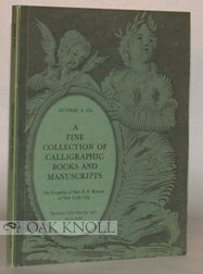 Catalogue Of A Fine Collection Of Calligraphic Books And Manuscripts  The Property Of Mrs  E  F  Hutton  New York City
