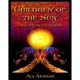 Children of the Sun Beneath the Centurie, Ali Ataman, 0977820513