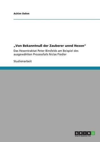"""""""Von Bekanntnuß der Zauberer unnd Hexen"""" (German Edition) ebook"""
