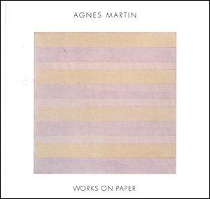Agnes Martin: Works on Paper