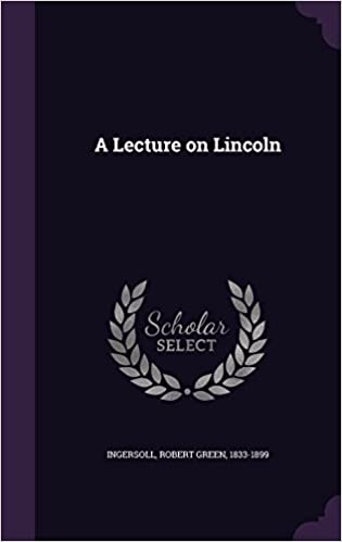 A Lecture on Lincoln