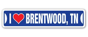 Brentwood Vinyl - I LOVE BRENTWOOD, TENNESSEE Custom Sticker Decal Wall Window Door Art Vinyl Street Signs - 22