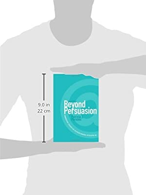 Beyond Persuasion: Communication Strategies for Healthcare Managers in the Digital Age