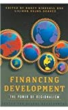 Financing Development : The Power of Regionalism, , 0881323535