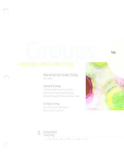 Bundle: Groups: Process and Practice, Loose-Leaf Version, 10th + LMS Integrated MindTap Counseling, 1 term (6 months) Printed Access Card (And Practice Process Groups)