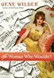 The Woman Who Wouldn't, Gene Wilder and Gene Wilder, 0312375786