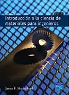 Introduccion a la Ciencia de Materiales Para Ingenieros (Spanish Edition)