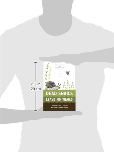 Dead Snails Leave No Trails, Revised: Natural Pest Control for Home and Garden