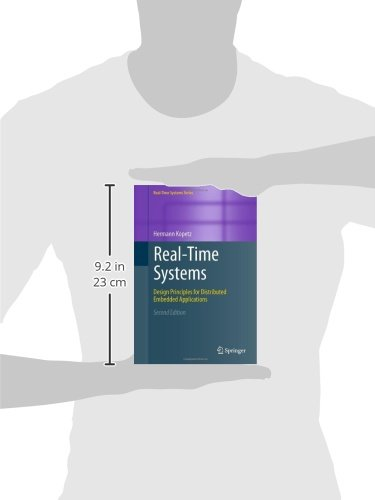Real-Time Systems: Design Principles for Distributed Embedded Applications (Real-Time Systems Series) by Brand: Springer US