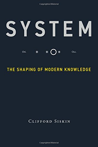 system-the-shaping-of-modern-knowledge-infrastructures