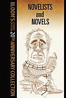 Download Novelists and Novels (20th Anniv) (Bloom's Literary Criticism 20th Anniversary Collection) PDF