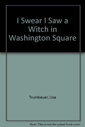 I Swear I Saw a Witch in Washington