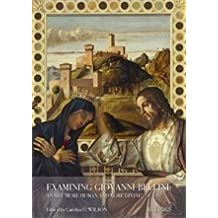 Giovanni Bellini: An Art More Human and More Divine (Taking Stock) by Carolyn C Wilson (2016-03-11)