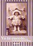 img - for Yo Te Cuento (Spanish Edition) book / textbook / text book