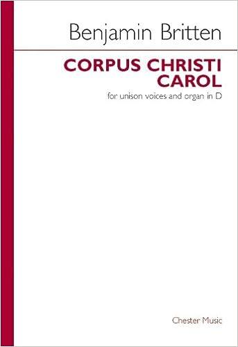 Descarga libros gratis en español. Benjamin Britten: Corpus Christi Carol. Partituras para Voz al Unísono, Acompañamiento de Órgano PDF ePub iBook