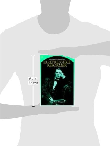 Irrepressible Reformer: A Biography of Melvil Dewey by Wayne A Wiegand