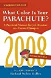 img - for What Color Is Your Parachute?-2008 (08) by Bolles, Richard N [Paperback (2007)] book / textbook / text book