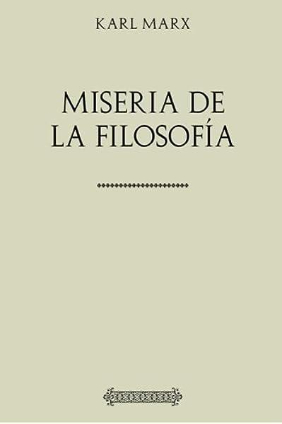 Colección Marx. Miseria de la filosofía: Amazon.es: Marx, Karl, Engels, Friedrich, Mesa, José: Libros