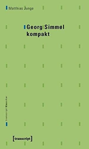 Georg Simmel kompakt (transcript Klassiker)